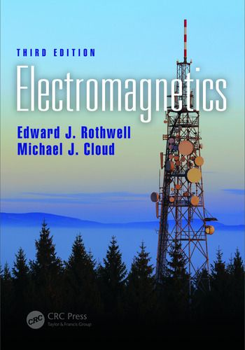Solution Manual For Electromagnetics 3rd Edition By Edward J Rothwell Michael J Cloud Michael J Solutions Hardcover