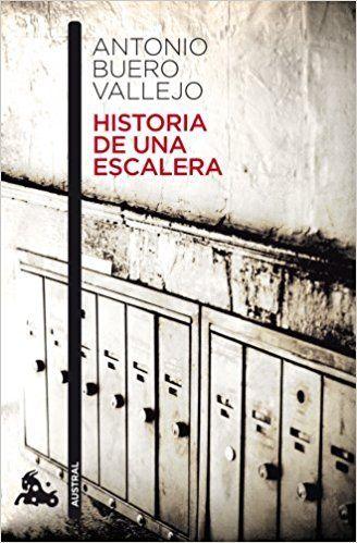 Novela Historia De Una Escalera Pdf Epub Antonio Buero Vallejo Pdf Epub Sinopsis Buero Vallejo Ha Sabido Igual Libros Libros Recomendados Lectura