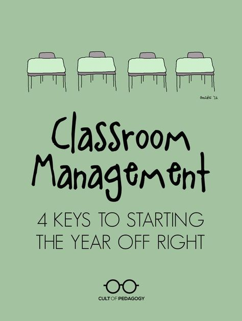 Classroom Management: 4 Keys to Starting the Year off Right   Cult of Pedagogy