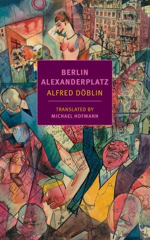 Berlin Alexanderplatz Berlin Epic Film Top 100 Books