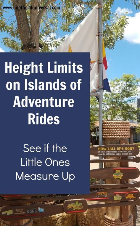 Height Limits On Islands Of Adventure Rides Unofficial Universal Island Of Adventure Orlando Islands Of Adventure Universal Studios Orlando Rides