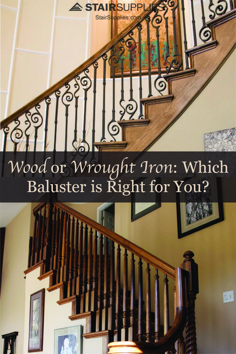 Choosing Wood Or Wrought Iron Balusters For Your Home Wrought Iron Staircase Iron Staircase Wrought Iron Stair Railing