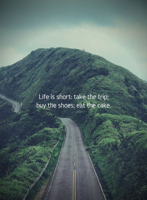 Always eat the cake! #lifeadvice #lifequotes #lifelesson #quotesforlife