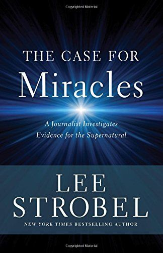 Download Pdf The Case For Miracles A Journalist Investigates