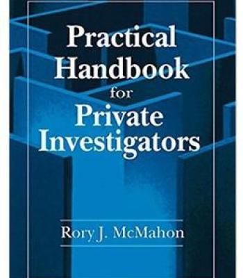 Practical Handbook For Private Investigators Pdf Private Investigator Become A Private Investigator Private