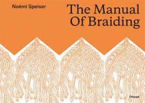 Speiser Noemi The Manual Of Braiding 978 3 258 08111 3 Www Haupt Ch Mit Bildern Bucher Online Bucher Gestalten