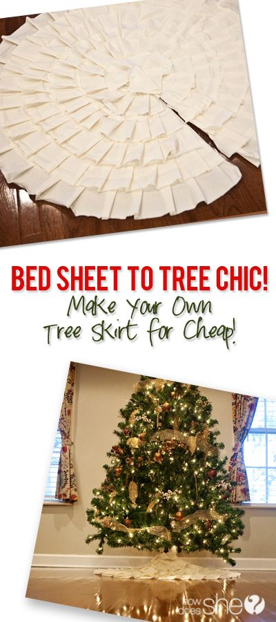 Bed Sheet to Tree Chic – Make Your Own Tree Skirt for Cheap! howdoesshe.com
