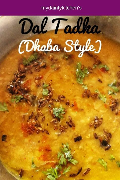 Dhaba Style Dal Tadka Recipe Curry Recipes Indian Lentil Soup