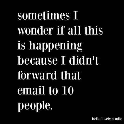 Funny quote and humor about email and quarantine on Hello Lovely Studio. Funny Nurse Quotes, Sarcastic Quotes, Funny Quotes About Life, Life Quotes, Silly Quotes, Funny Pictures With Quotes, Best Funny Quotes, Humorous Sayings, Funny Life