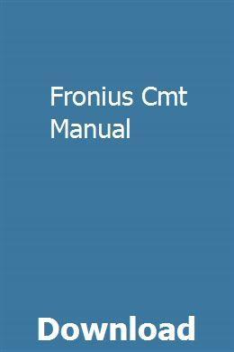 Fronius Cmt Manual Repair Manuals Manual Car Manual