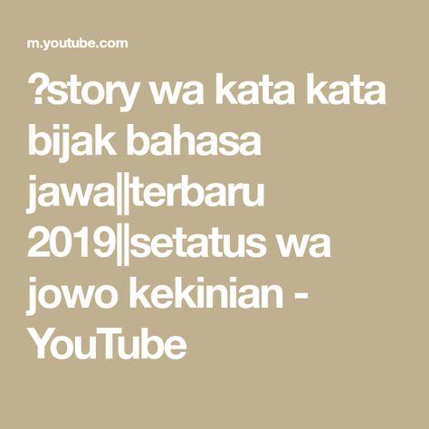 Story Wa Kata Kata Bijak Bahasa Jawa Terbaru 2019 Setatus Wa