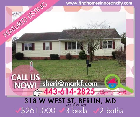 Featured Listing: 318 W West St, Berlin, MD ✔$261,000 ✔3 beds ✔