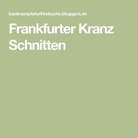 Photo of Frankfurter Kranz Schnitten