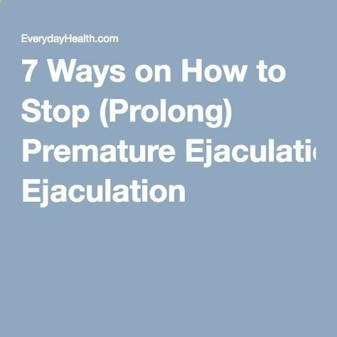 How Do I Prolong My Ejaculation
