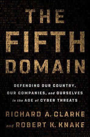 The Fifth Domain Cybersecurity And Defense With Robert Knake On Thursday S Access Utah Cyber Threat Download Books Ebook