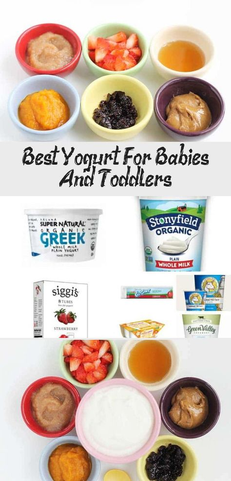 Best Yogurt For Babies And Toddlers In 2020 With Images Baby Food Recipes Homemade Baby Foods Banana Baby Food