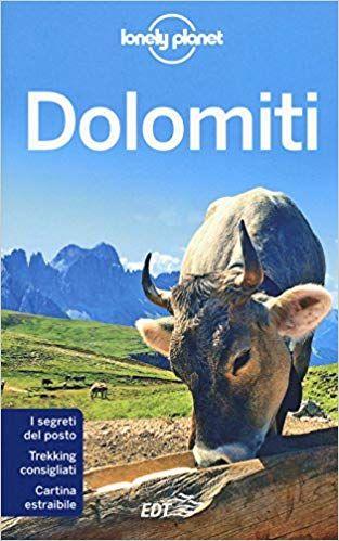 Cartina Dolomiti Pdf.Dolomiti Con Cartina Pdf Download Ebook Gratis Libro Lonely Planet Libri Guida Turistica