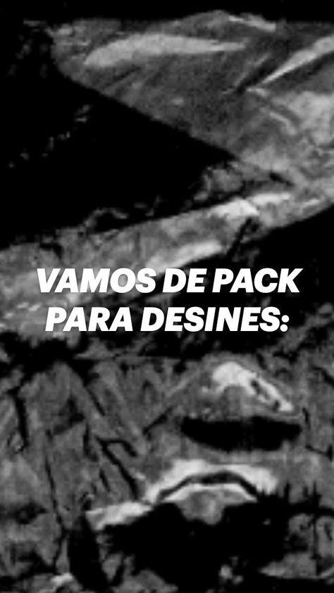 VAMOS DE PACK PARA DESINES: