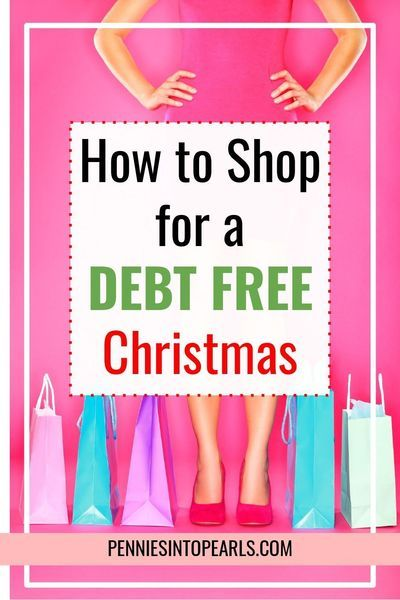 Fres Christmas Money 2020 How to Shop for a Debt Free Christmas   Pennies into Pearls in