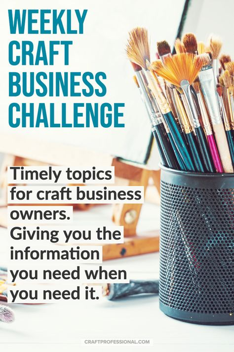 Weekly Craft Business Challenge