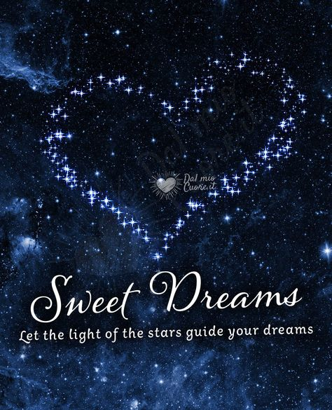 Let the light of the stars guide your dreams. Sweet dreams