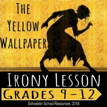 The Yellow Wallpaper Irony Lesson Journal Prompts Examples Of Dramatic Irony This Or That Questions