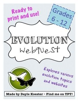 Evolution Activity Evolution Webquest Teaching Science