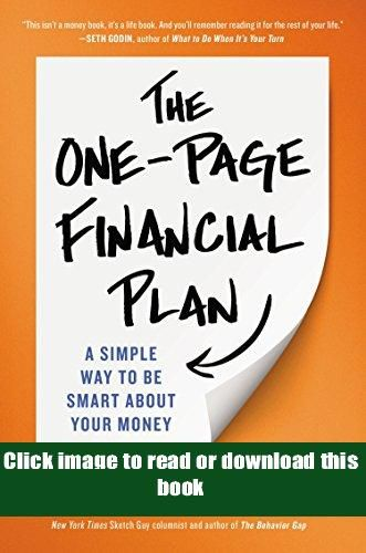 Online The One Page Financial Plan A Simple Way To Be Smart About Your Money Book Full Pages Money Book Financial Planning How To Plan