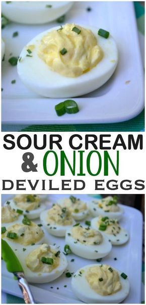 Sour Cream And Onion Deviled Eggs Egg Recipes Sour Cream Recipes Sour Cream And Onion