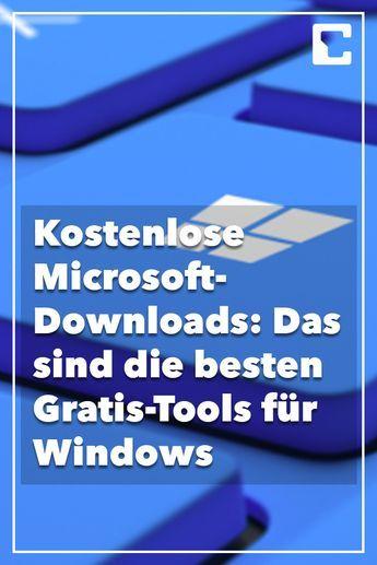 Kostenlose Microsoft Downloads Die Besten Gratis Tools Fur Windows Tipps Und Tricks Computertechnik Excel Tipps