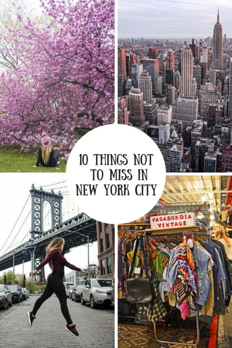 Top 10 things you absolutely can't miss in New York City