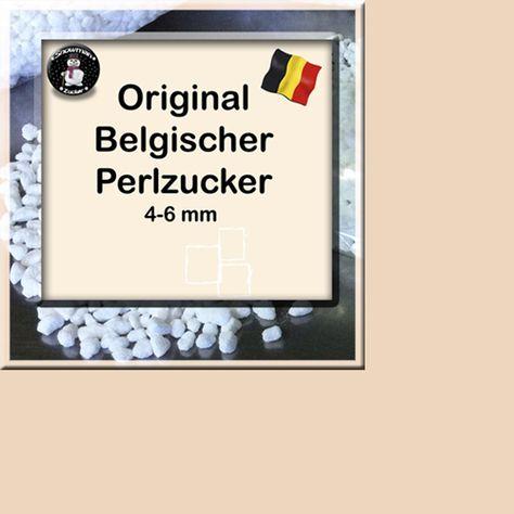 Original Belgischer Perlzucker 4 6 Mm 500g Mit Bildern Zucker Lutticher Waffeln Kuchen Helfer