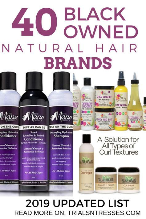Black Owned Natural Hair Brands 2019 Updated List Millennial In Debt Natural Hair Styles Hair Brands Natural Hair Treatments