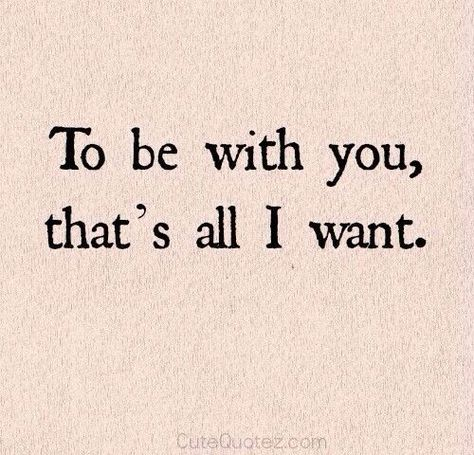 Love quote : Long Distance Relationship  :  Wedding Quotes :Be with you