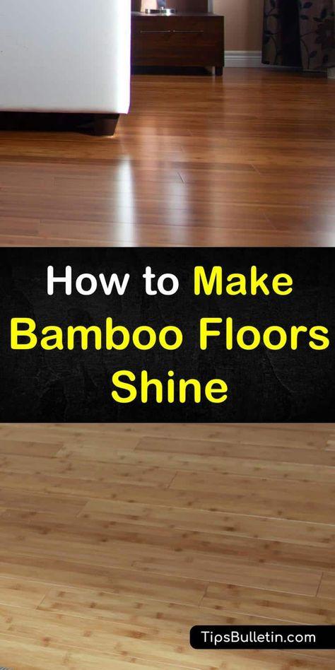 5 Brilliant Ways To Make Bamboo Floors Shine Flooring Bamboo