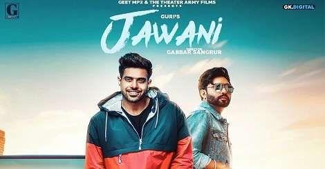 Jawani Punjabi Song Guri Mp3 Download 2019 Jawani Mp3 Song Download Free Mp3 Song Download Songs Mp3 Song