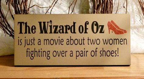 The Wizard Of Oz | Funny Painted Wood Sign | shoes | by 2ChicksAndABasket