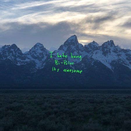 i hate being bipolar it's awesome- kanye west Kanye West Album Cover, Kanye West Albums, Rap Album Covers, Iconic Album Covers, Music Covers, Kid Cudi Album Cover, Kanye West Wallpaper, Rap Wallpaper, Rap Albums