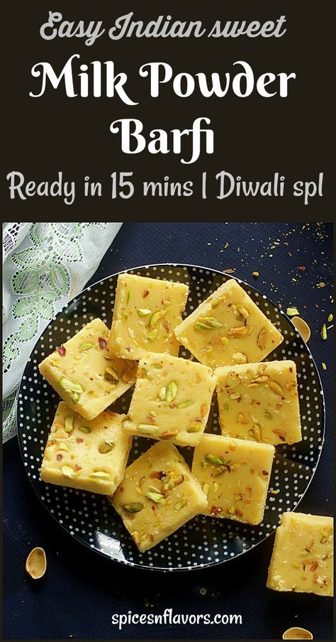 Milk Powder Burfi Diwali Special Indian Sweet Recipe Indian Sweet Sweets Recipes Easy Indian Sweets