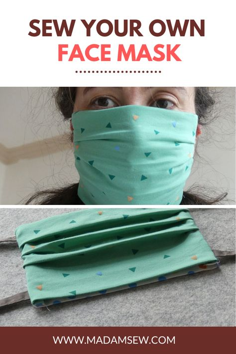 A Diy Face Mask Sew A Face Mask For Yourself Your Loved Ones And
