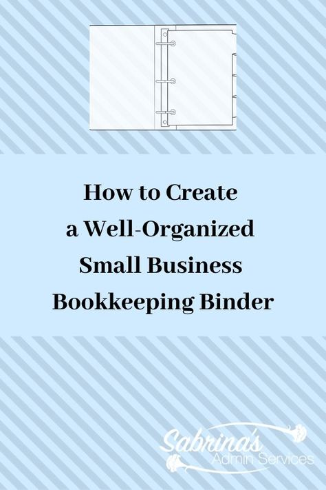 How to Create a Well-Organized Small Business Bookkeeping Binder - paper management tips for small Small Business Management, Small Business Organization, Management Tips, Project Management, Financial Organization, Office Organization, Organizing, Small Business Bookkeeping, Bookkeeping Services