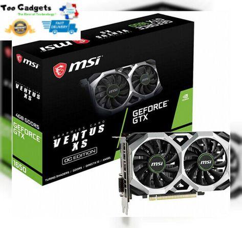 Carte Graphique Nvidia Msi Geforce Gtx 1650 Ventus Xs Oc 4go Gddr5