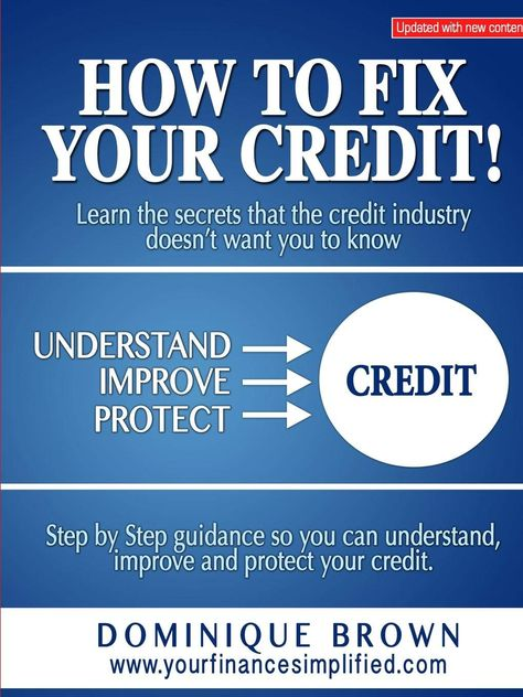 How To Fix Your Credit: Dominique Brown: 9781312251380