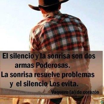 Pin De Plascencia En Vaqueros Citas Sobre Cowboys Frases Vaqueras De Amor Palabras De Sabiduria