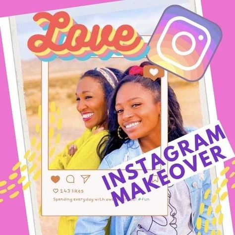 Instagram Ideas & Tips, Instagram Makeover, Instagram Story Ideas