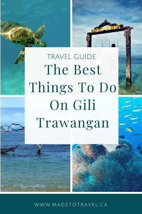 Planning a trip to GIli Trawangan, Indonesia? Click through for how to get to Gili Trawangan, maps, what to do, where to eat, and more! #gilitrawangan #gilit #snorkel #turtle #ombaksunsetswing #overthewaterswing #travel #indonesia #bali #lombok# madetotravel