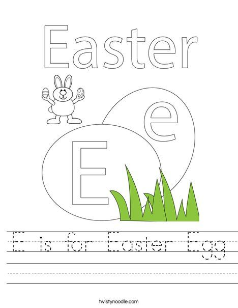 E Is For Easter Egg Worksheet Twisty Noodle Holiday Worksheets Easter Worksheets Easter Coloring Pages