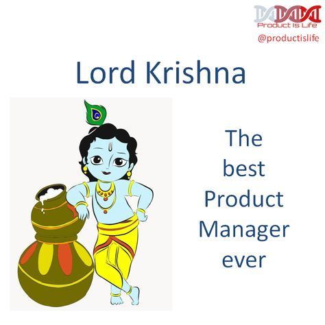 Lord Krishna The Best Product Manager Ever Lord Krishna Lord Management