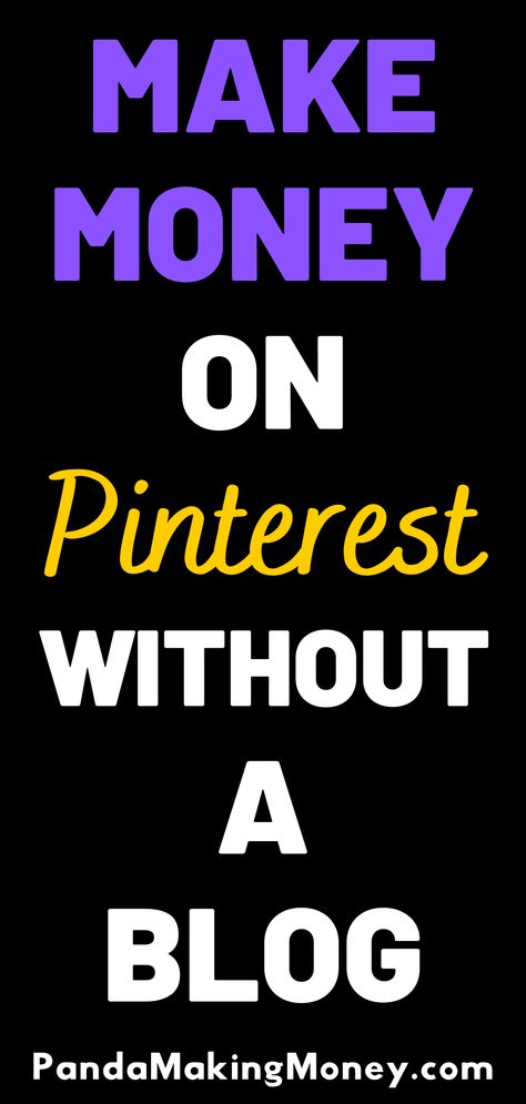 Make Money On Pinterest Without A Blog