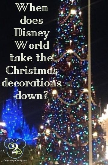 When Does Disney Take Down Christmas Decorations 2020 When Does Disney Take Down Christmas Decorations? in 2020   Disney